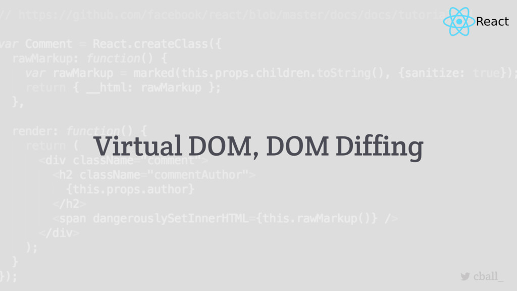 cball_ Virtual DOM, DOM Diffing
