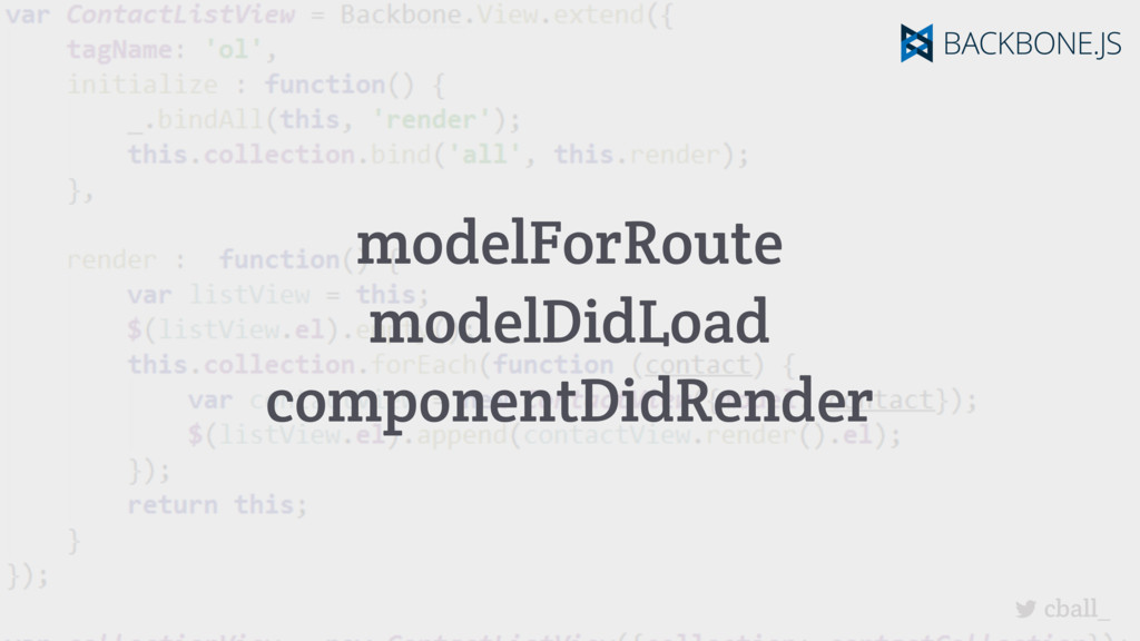 cball_ modelForRoute modelDidLoad componentDidR...