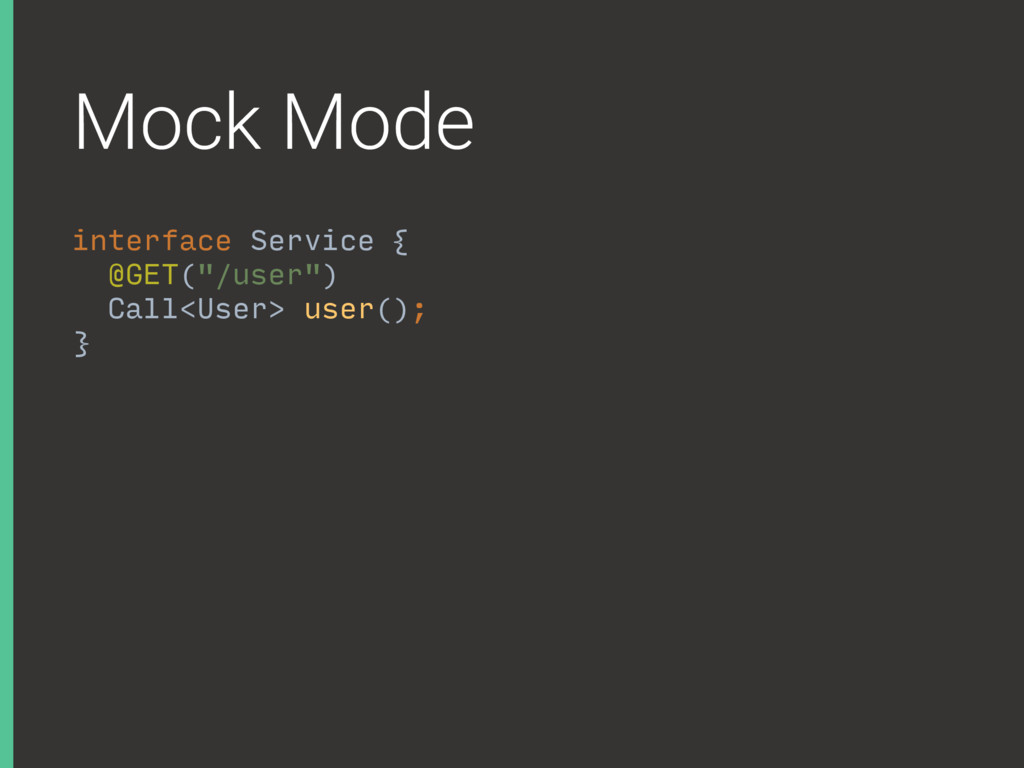 Mock Mode interface Service {