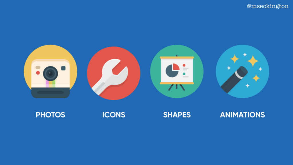 PHOTOS SHAPES @mseckington ANIMATIONS ICONS