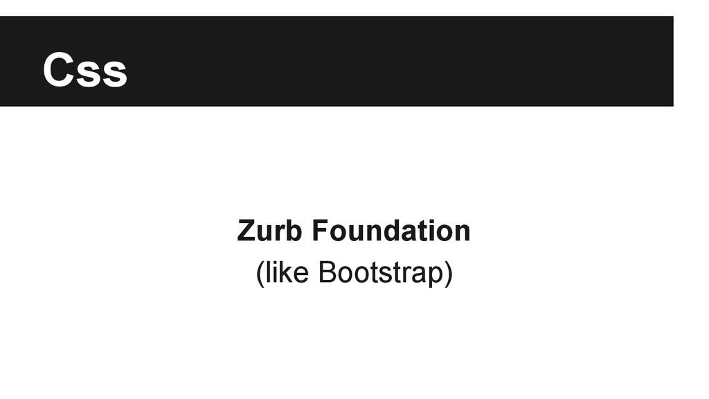 Css Zurb Foundation (like Bootstrap)