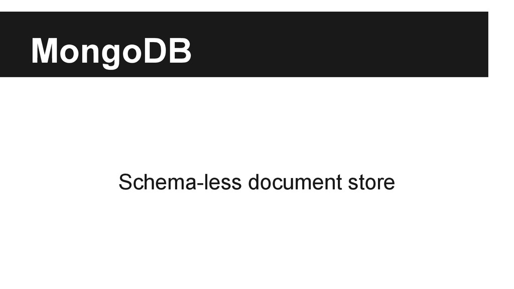 MongoDB Schema-less document store