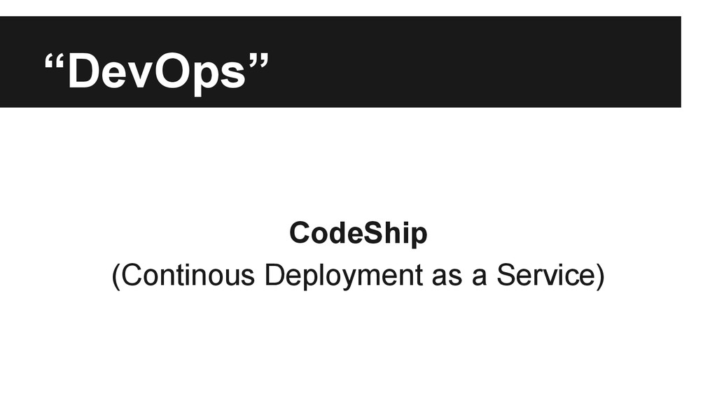 """DevOps"" CodeShip (Continous Deployment as a Se..."