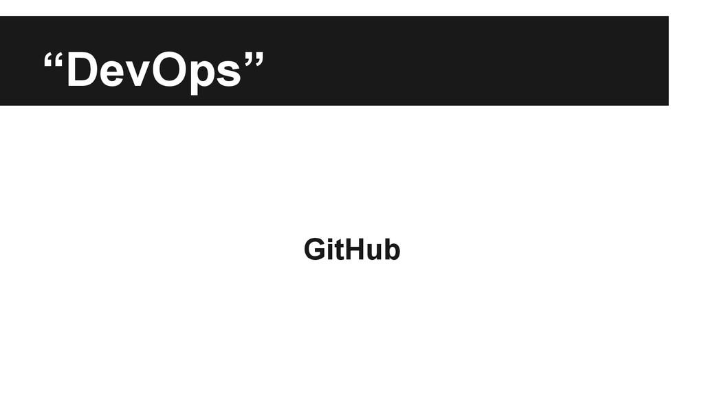 """""""DevOps"""" GitHub"""