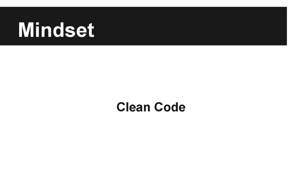 Mindset Clean Code