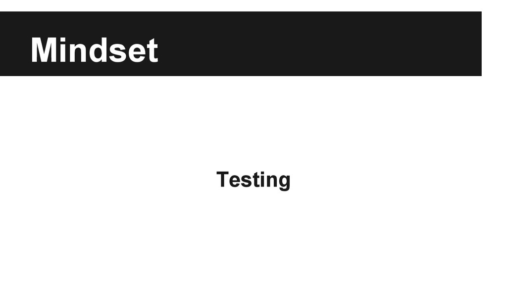 Mindset Testing