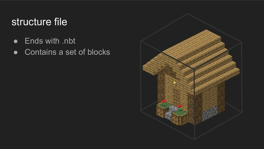 Structure Blocks ● Can Save parts of the world ...