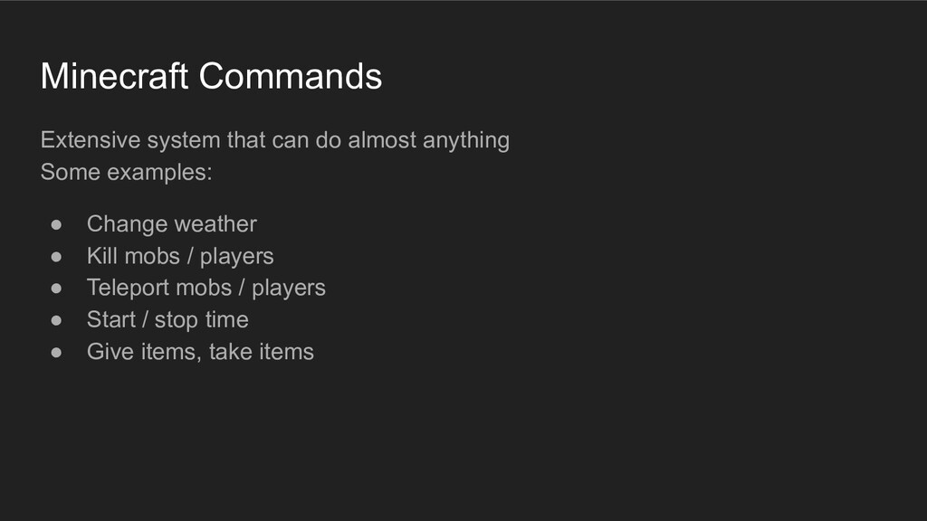 Minecraft Commands Extensive system that can do...