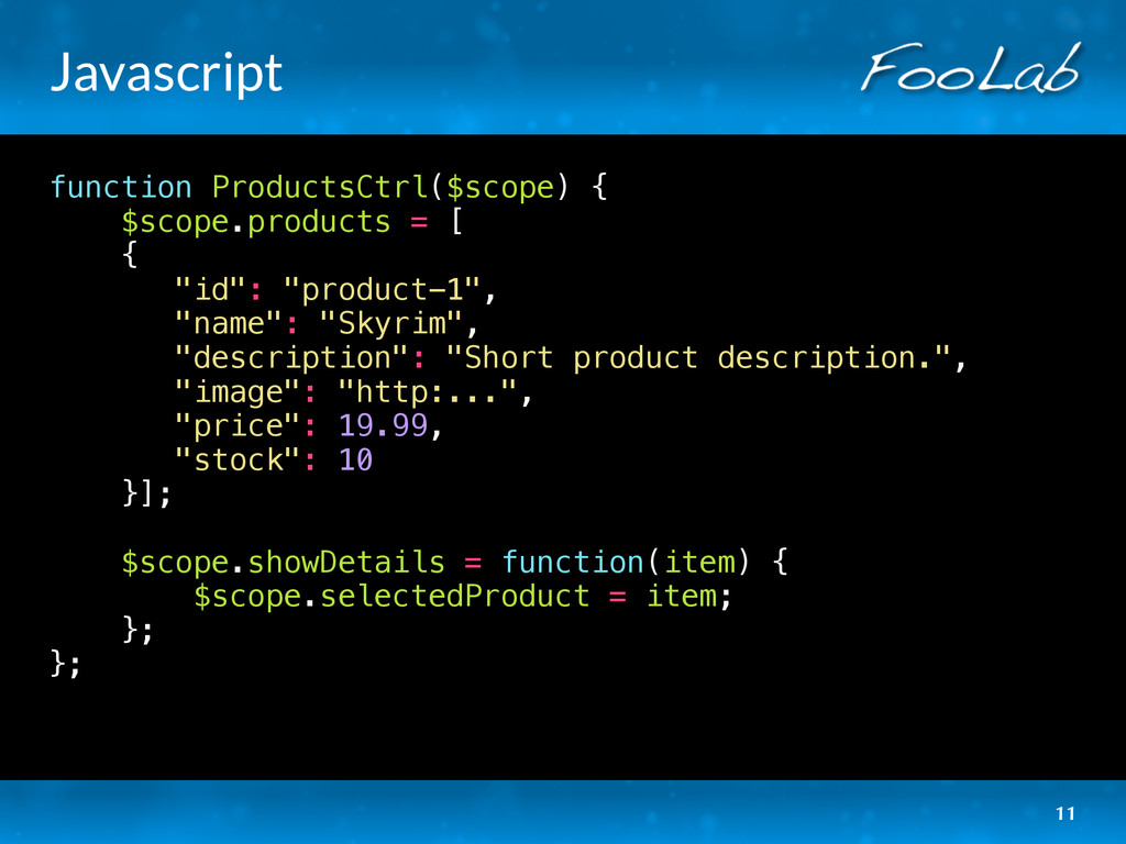 Javascript function ProductsCtrl($scope) { $sco...