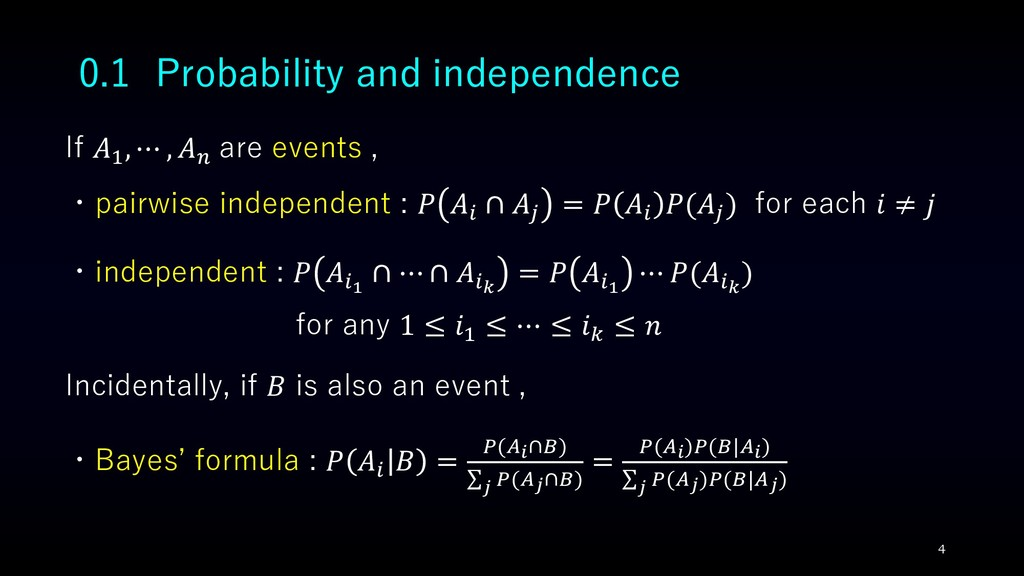 0.1 Probability and independence If 1 , ⋯ ,  ar...