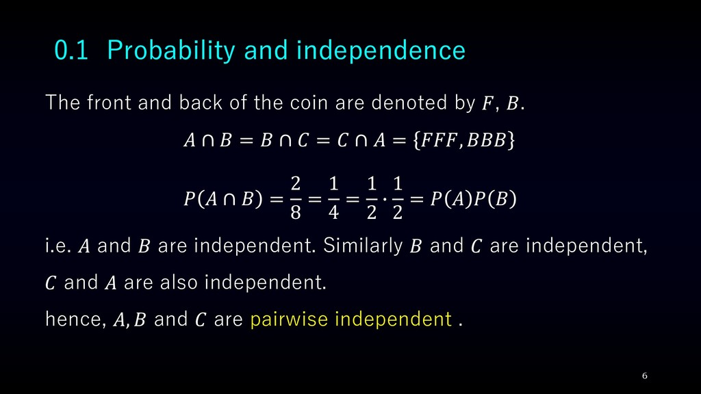 0.1 Probability and independence The front and ...