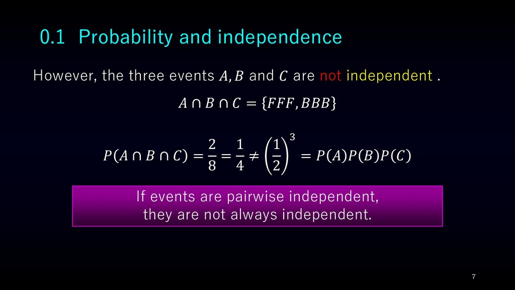 0.1 Probability and independence However, the t...