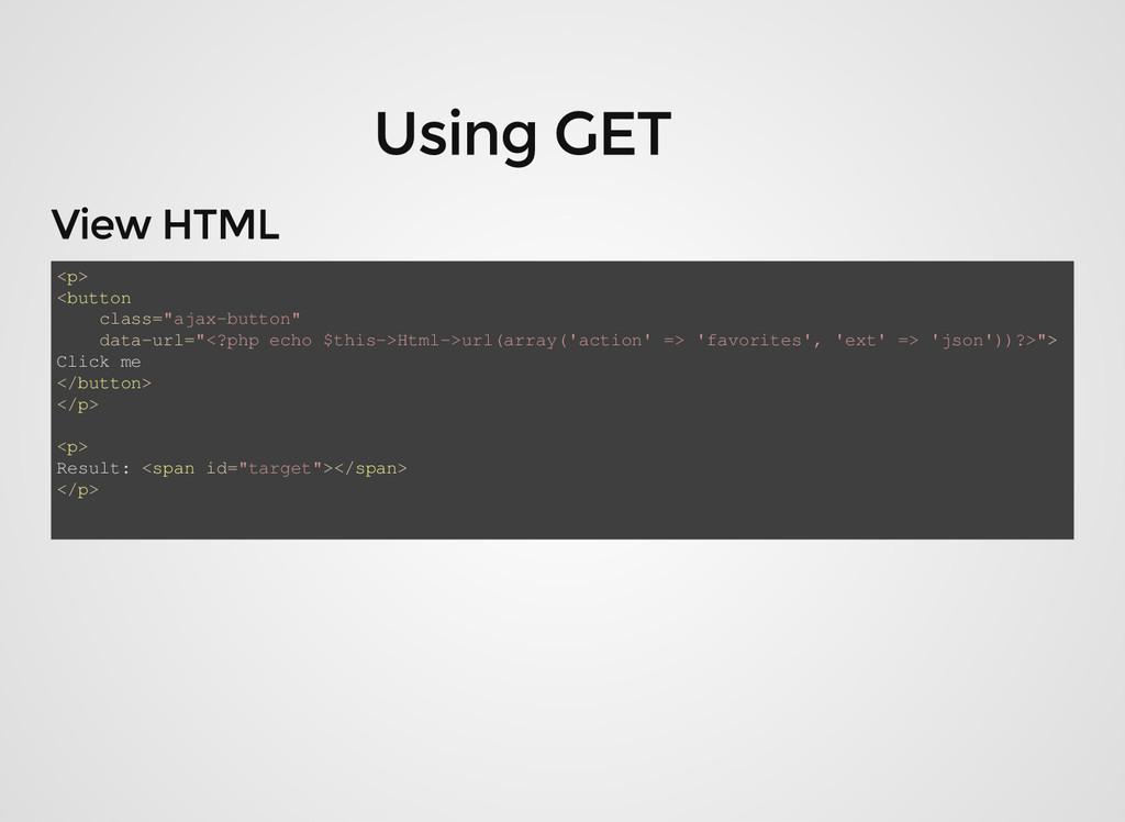 "<p> <button class=""ajax-button"" data-url=""<?php..."