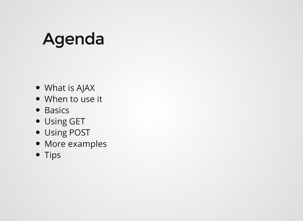 What is AJAX When to use it Basics Using GET Us...
