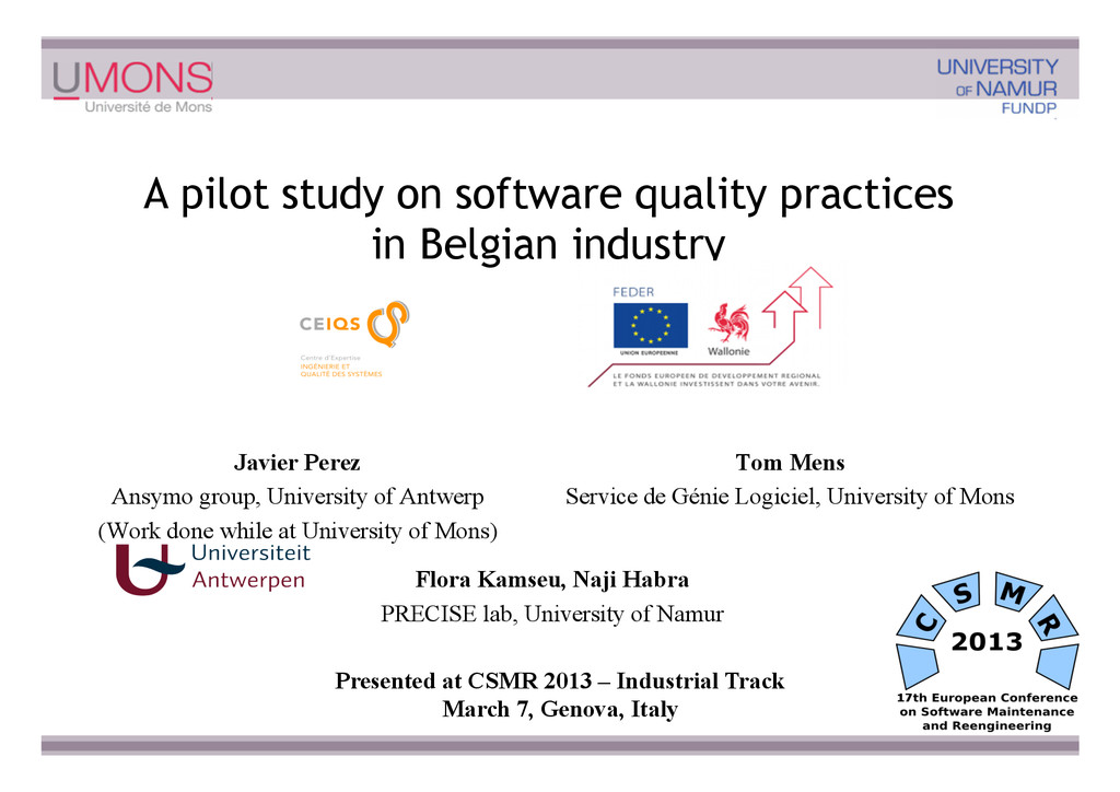 A pilot study on software quality practices in ...