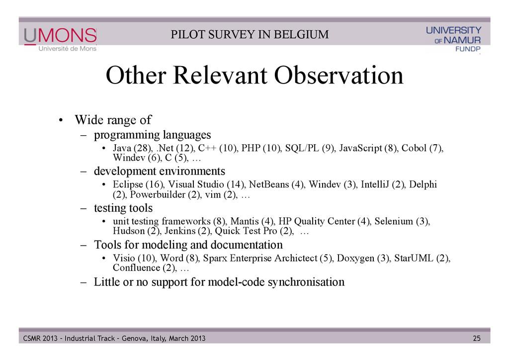 Other Relevant Observation • Wide range of – ...