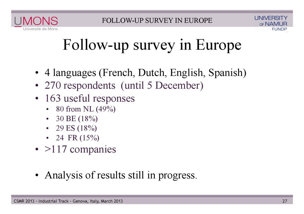 Follow-up survey in Europe • 4 languages (Fren...
