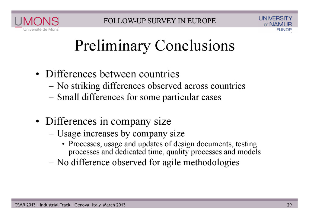 Preliminary Conclusions • Differences between ...