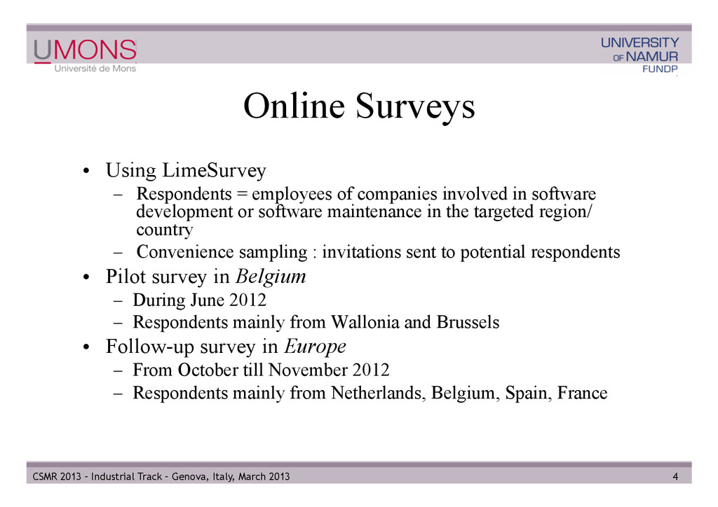 Online Surveys • Using LimeSurvey – Responden...
