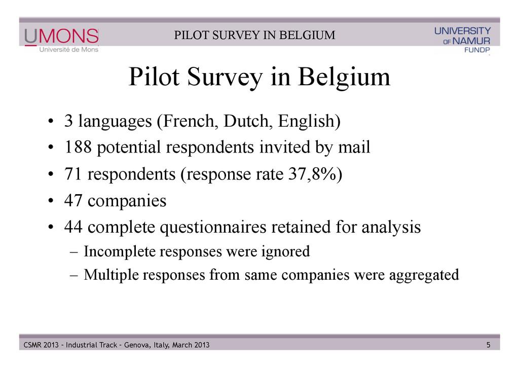 Pilot Survey in Belgium • 3 languages (French,...