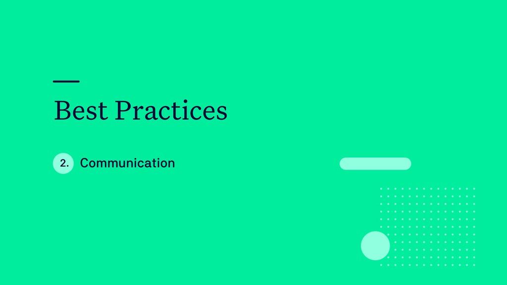 Best Practices Communication 2.