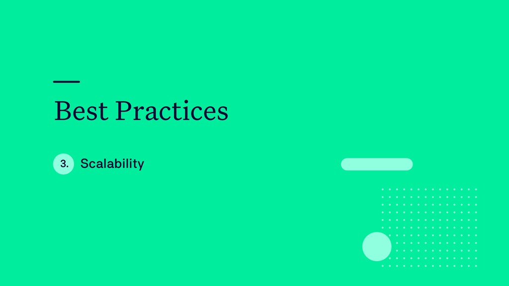 Best Practices Scalability 3.