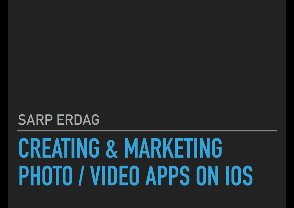 CREATING & MARKETING PHOTO / VIDEO APPS ON IOS ...