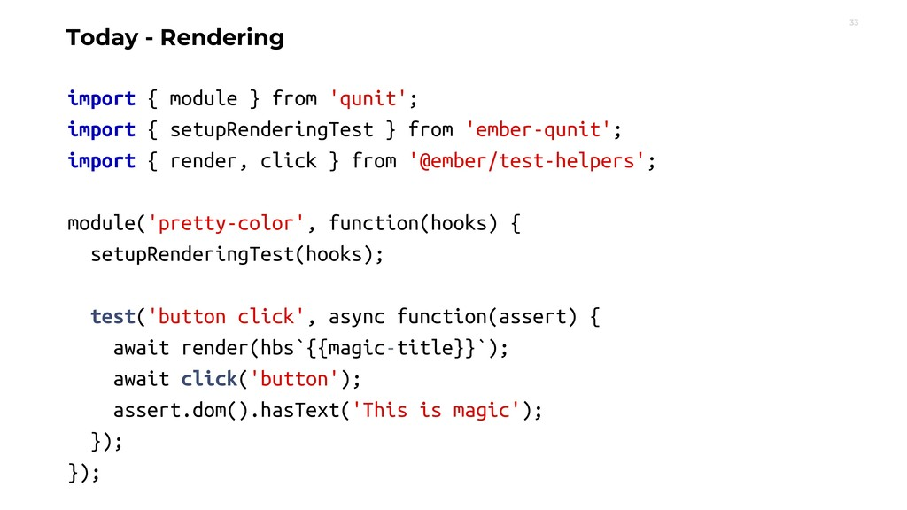 33 Today - Rendering import { module } from 'qu...