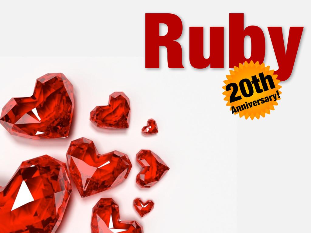 Ruby 20th Anniversary!