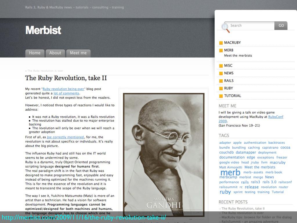 http://merbist.com/2009/11/16/the-ruby-revoluti...