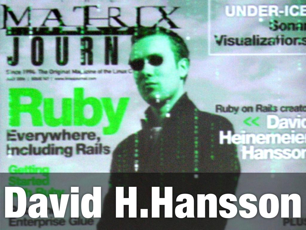 David H.Hansson