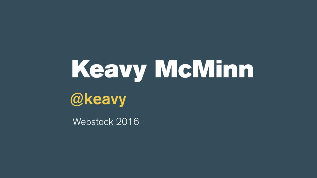 @keavy Webstock 2016 Keavy McMinn