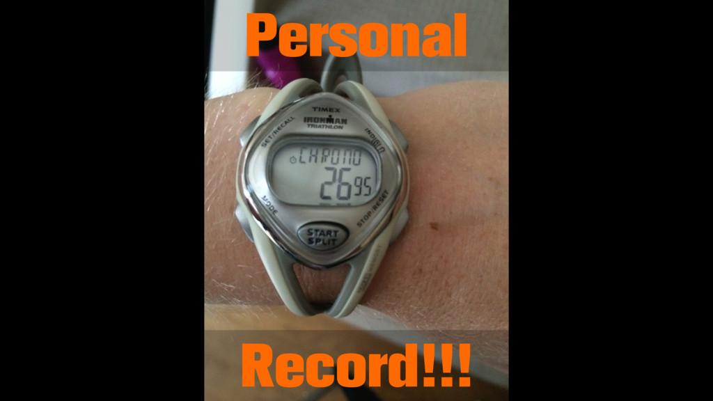 Personal Record!!!