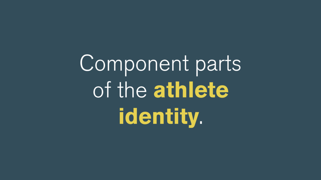 Component parts of the athlete identity.