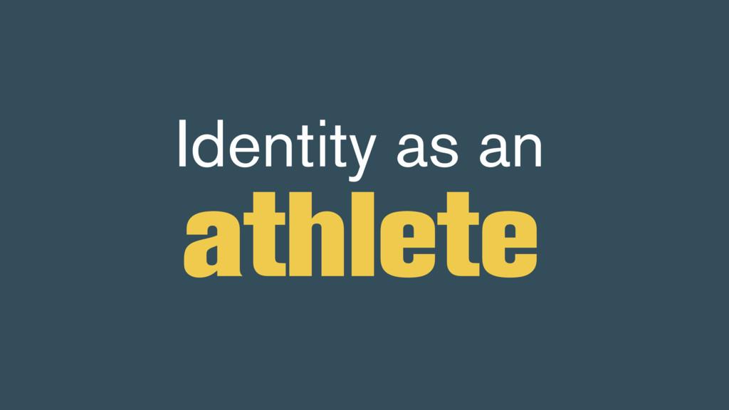 Identity as an athlete