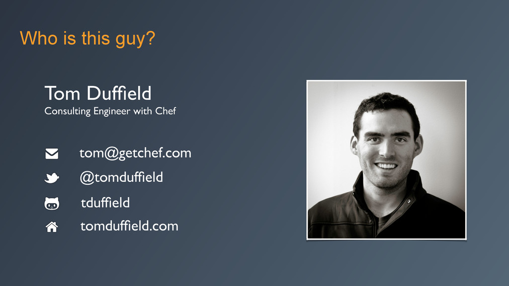 Who is this guy? Tom Duffield  Consulting Engi...