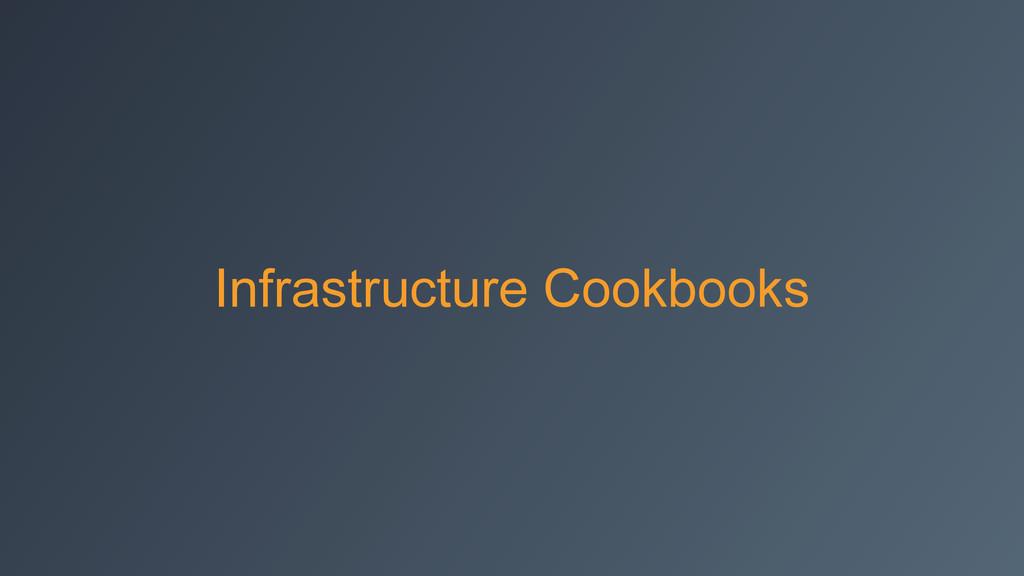 Infrastructure Cookbooks