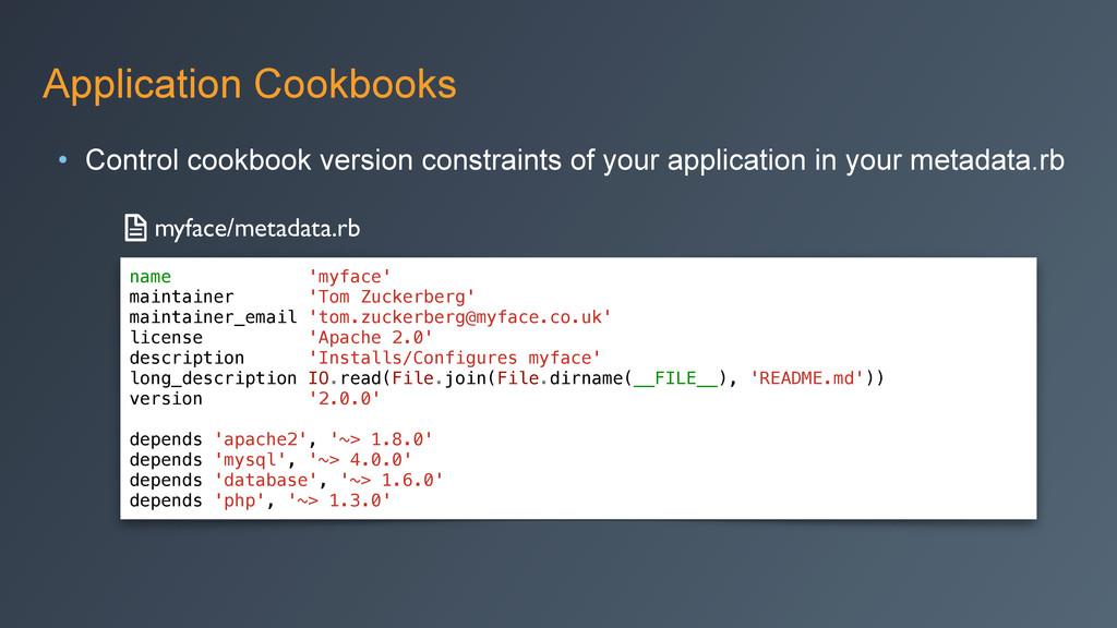 Application Cookbooks • Control cookbook versio...