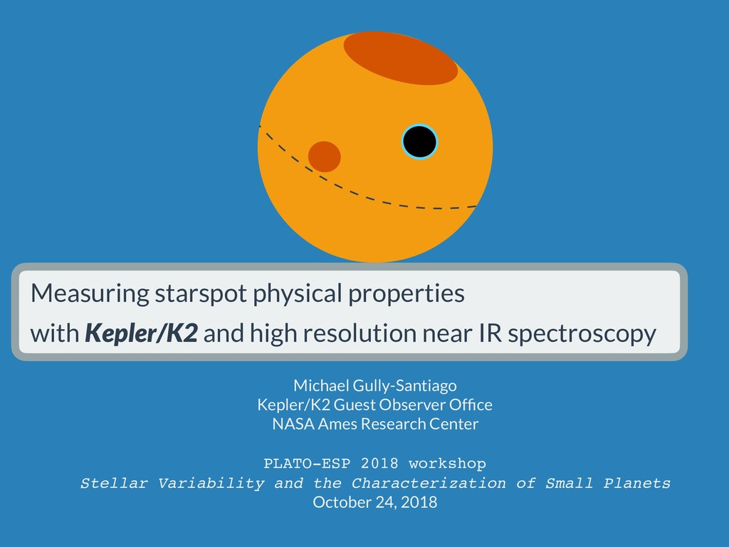 Measuring starspot physical properties with Kep...