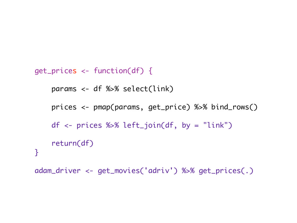 get_prices <- function(df) { params <- df %>% s...