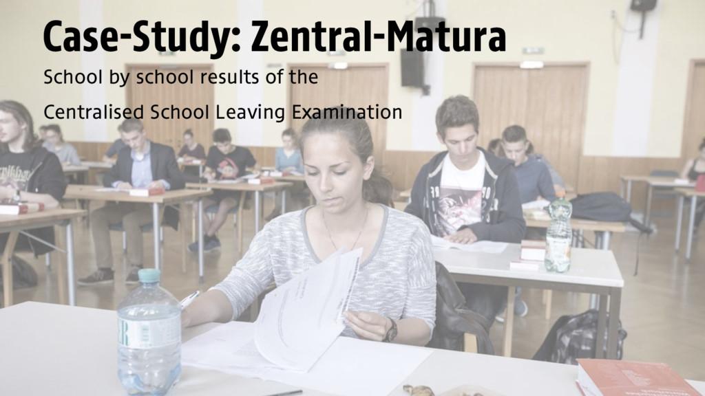Case-Study: Zentral-Matura School by school res...