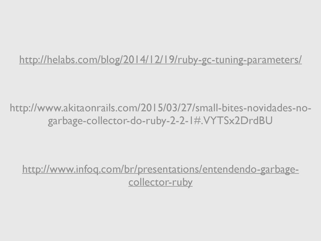 http://helabs.com/blog/2014/12/19/ruby-gc-tunin...