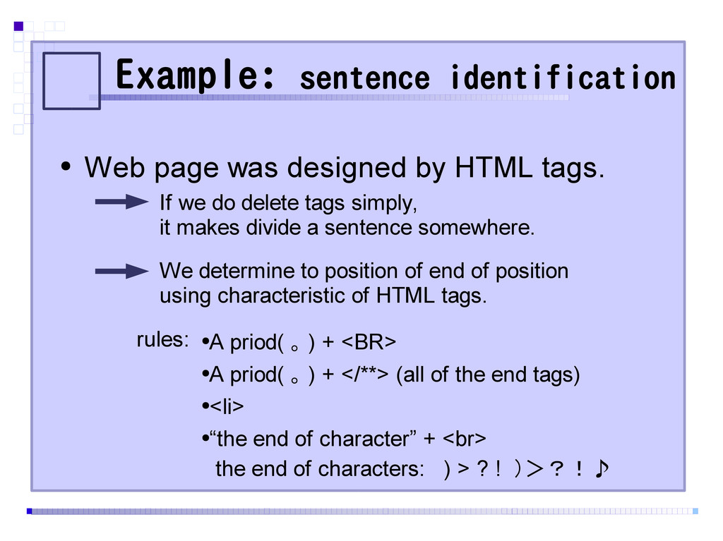 Example: sentence identification ● Web page was...