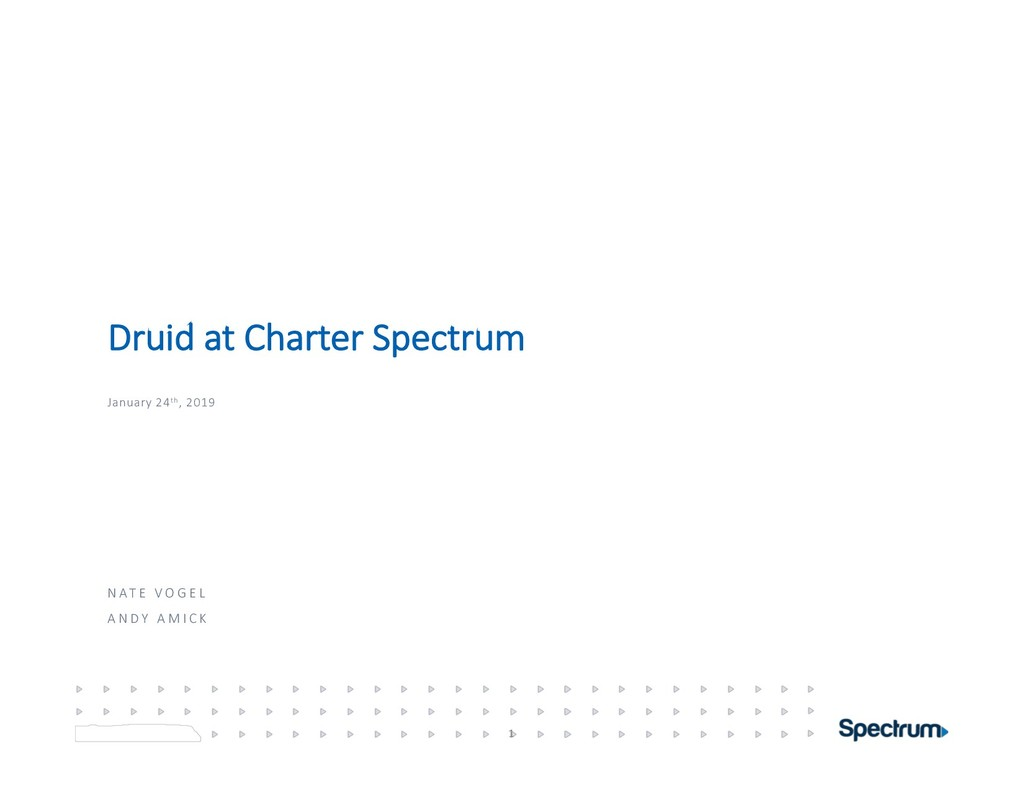 Druid at Charter Spectrum January 24th, 2019 1 ...