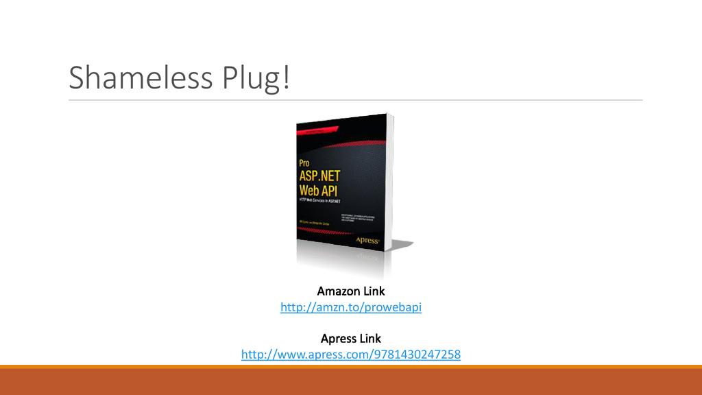 Shameless Plug! http://amzn.to/prowebapi http:/...