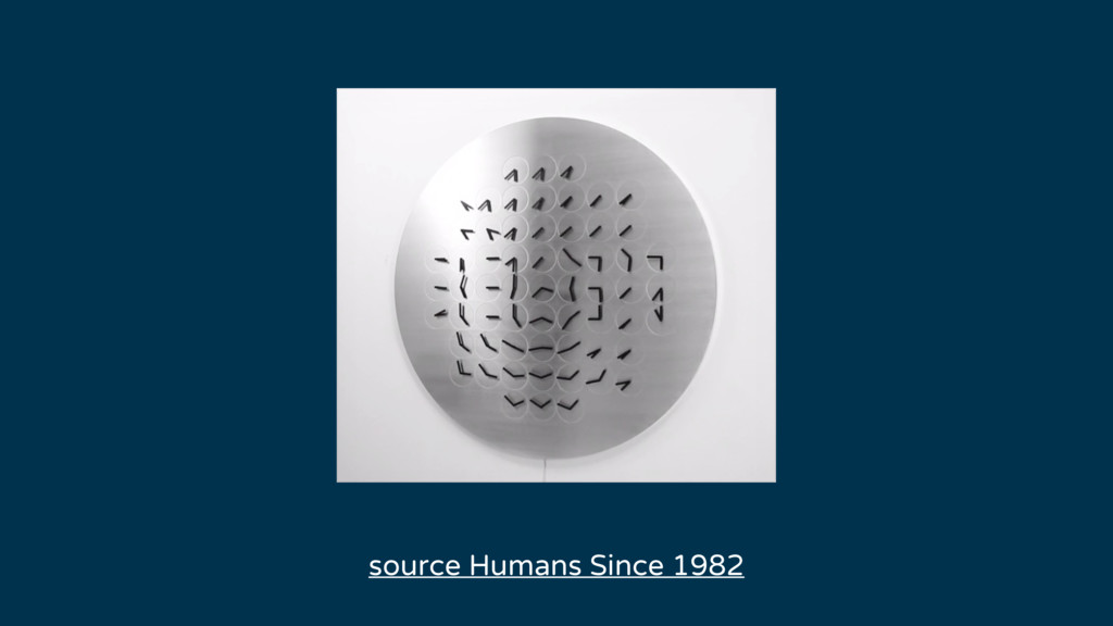 source Humans Since 1982