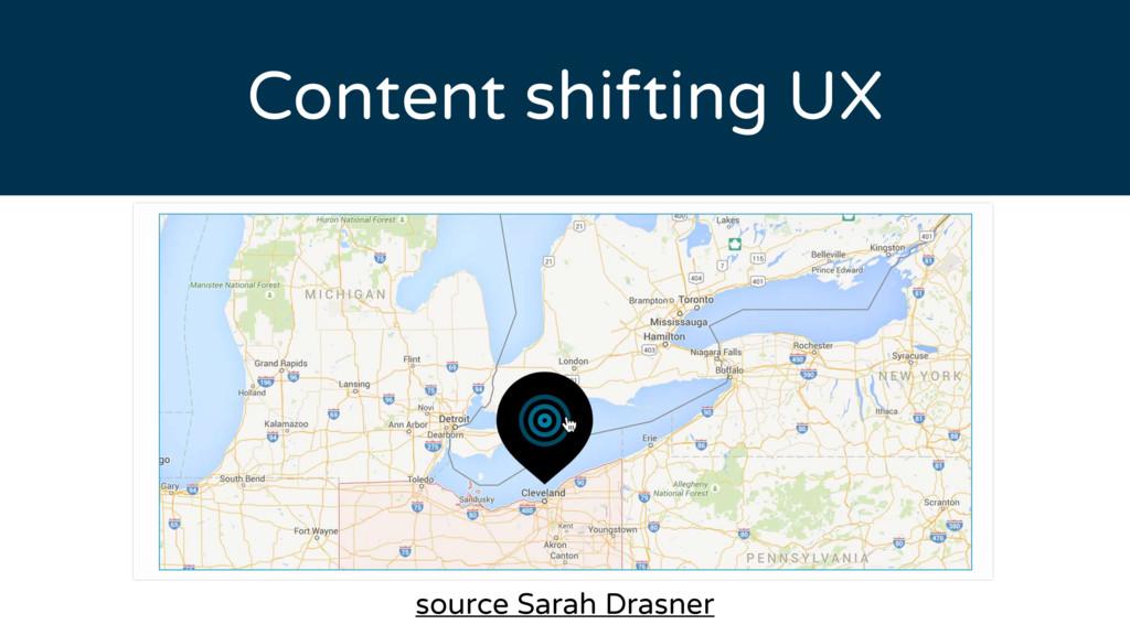Content shifting UX source Sarah Drasner