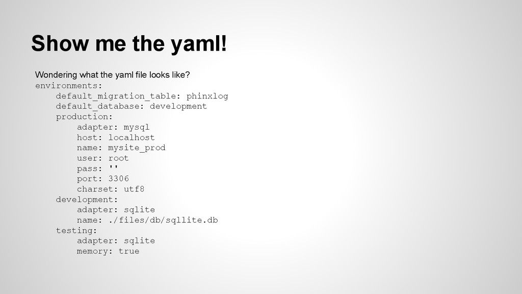Show me the yaml! Wondering what the yaml file ...