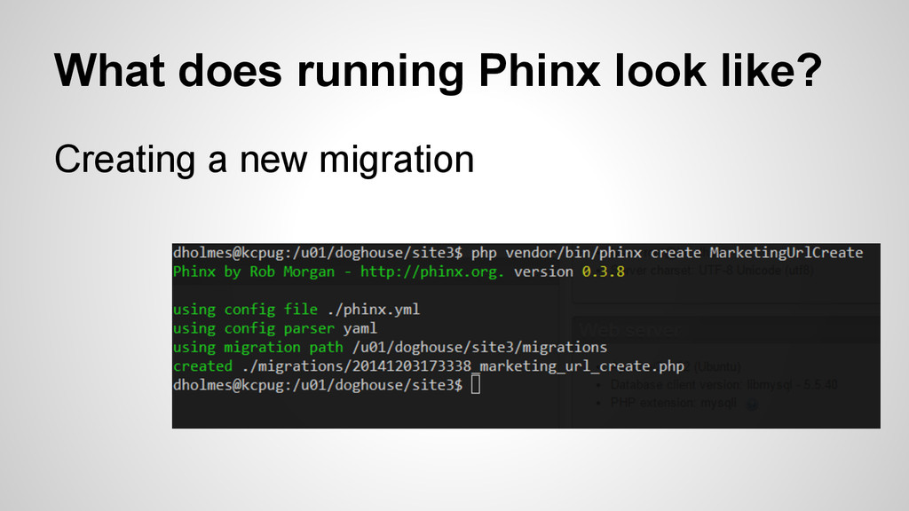 What does running Phinx look like? Creating a n...