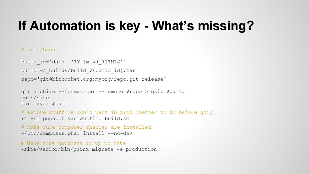 If Automation is key - What's missing? #!/bin/b...